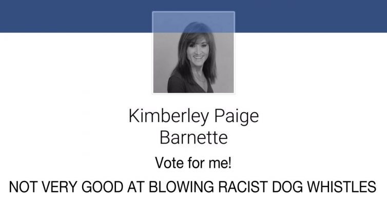 Kimberley Paige Burnette - not very good at blowing racist dog whistles